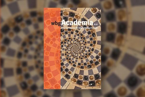 wbg Academia präsentiert ab sofort vierteljährlich alle Titel des wbg Publishing Services