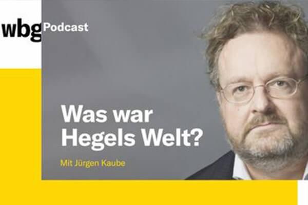 200925_Podcast_Juergen_Kaube_Hegel_600x400