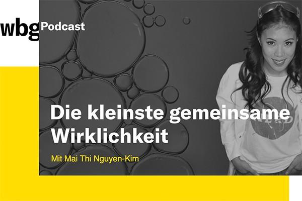 210507_Podcast_25_Mai_Thi_Nguyen_Kim_600x400